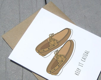 Keep It Casual Card, Sperrys