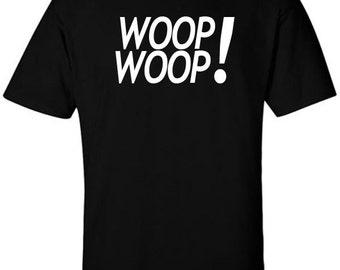 Woop Woop T-Shirt Funny Tee Inspired by Howard Stern Radio Show