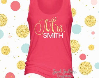 Personalized Mrs. Tank Top - Bride, Future Mrs., Bride to Be Wedding Gift