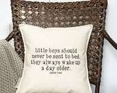 "12"" Peter Pan Quote Pillow - Little Boys Should Never Be Sent To Bed - Boy Decor - Cotton Canvas - Loop and Toggle Closure - Insert Included"