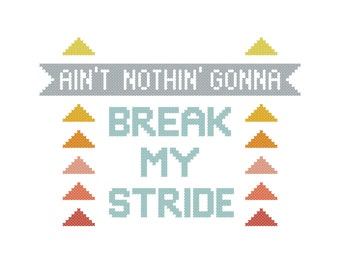 Break My Stride   Modern cross stitch PATTERN   80s song lyrics