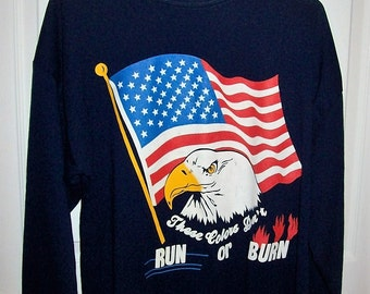 Vintage Navy Blue US Eagle & Flag Sweatshirt 'These Colors Don't Run or Burn' Medium Only 7 USD