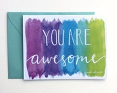 Everyday friend greeting card you are awesome watercolor hand lettering