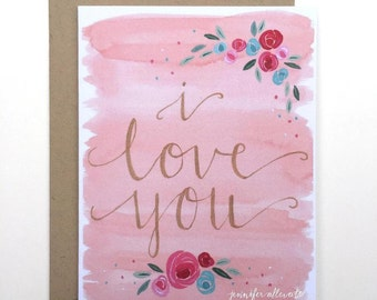 CLEARANCE I love you card floral watercolor greeting card