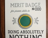 Doing Absolutely Nothing Merit Badge