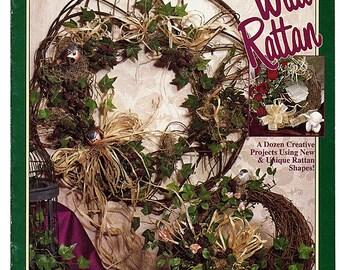 Naturally Beautiful Wild Rattan Wreaths Craft Pattern Book BKW175