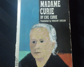 Madame Curie by Eve Curie, translated by Vincent Sheean ~ Vintage 1967 Scientist Biography Paperback Book
