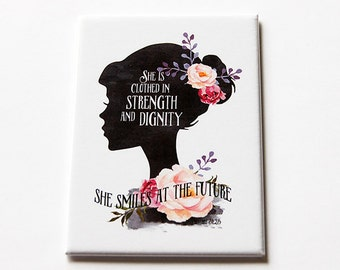 Fridge magnet, Inspiration Saying, Magnet, ACEO, stocking stuffer, bible quote, Proverbs 31:25, She is clothed in strength (5648)