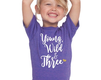 Third Birthday 'Young, Wild & Three' Tri Blend Toddler Kids T-Shirt