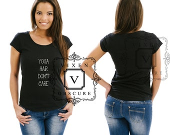 Yoga Hair Don't Care black white gray Tshirt Top Tee printed novelty inspiration gym yoga top womens