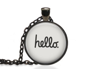 Hello Necklace, Inspiration Pendant, Hello Word Jewelry [A86]