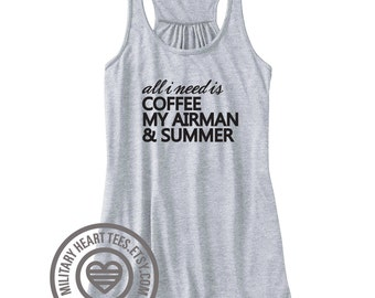 All I need is my Airman Racerback Tank Top, Air force shirt, Air force tank top, Air force wife shirt, Air force Girlfriend shirt, workout