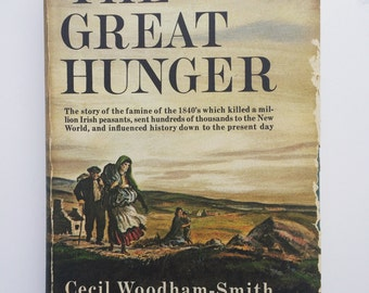 The Great Hunger 1962 First Edition - Cecil Woodham-Smith, RARE books, vintage books, Irish potato famine, 1848 Ireland map