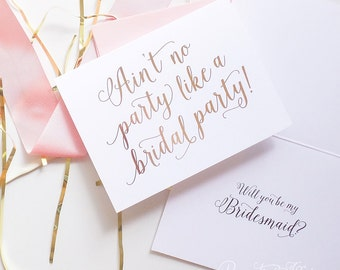 "Cute Bridesmaid Proposal, Will You Be My Bridesmaid Cards - Ain't No Party Like a Bridal Party - Gold Foil, Rose Gold Foil ""Dancing"""