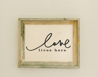 Love Lives Here Barn Wood Framed Print home decor, present, housewarming gift, gray weathered frame, rustic
