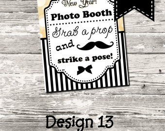 Instant Download New Years Eve Black, White and Gold Mustache Photo Booth Sign