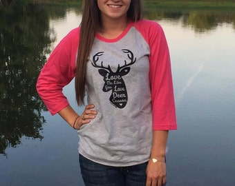 Love Me Like You Love Deer Season ~ Hunter's Wife ~ Deer Hunter Shirt ~ Hunters Wife Shirt ~ Deer Shirt ~ Antler Shirt