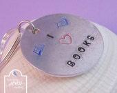 I Love Books Keyring Aluminium Keyring Hand Stamped Keyring Book Keyring UK