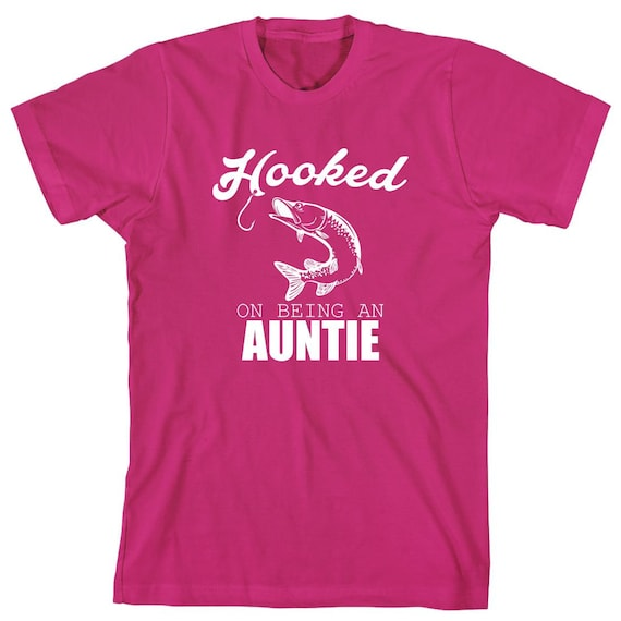 Hooked On Being An Auntie Shirt, gift idea, best friend promoted to aunt, fishing shirt, Christmas gift idea - ID: 1794