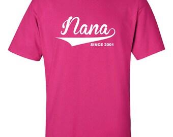 Nana Shirt Personalized Grandma Gifts Nana T shirt Since ( You Pick the Year ) Gifts For Nana tshirt Grandma Gift Shirt Grandmother T-Shirt