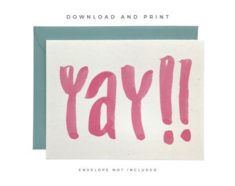 Printable Happy Card, Hand Lettered Yay! Card, Congratulations Card