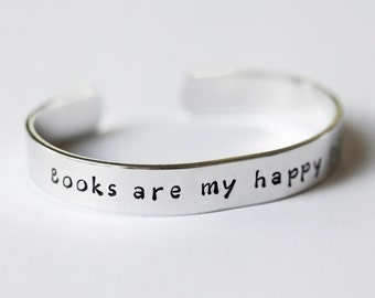 Books are my happy place - Literary Cuff Bracelet - Book Jewelry - Literary Jewelry - Quote Jewelry - Metal-stamped Jewelry