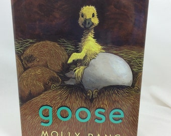 Goose, Molly Bang, Gift Book, Encouragement Book, Picture Book, Books for Kids, Animal Book, Animal Tale, Gift for Friend, Gift for Child