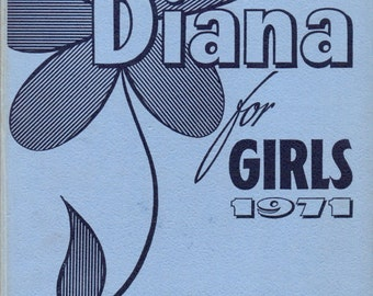 Vintage girls' annual. Diana for girls 1971. Without Jacket.