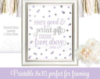 Every Good & Perfect Gift Comes From Above Baby Girl Nursery Wall Art, Bible Verse Printable Baptism Decorations Lavender Purple Gray Silver