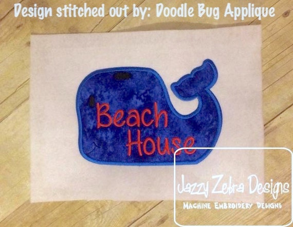 Beach house saying whale appliqu embroidery design whale for Beach house embroidery design