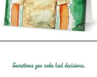 Greeting Cards for Terrible People: Bad Decisions