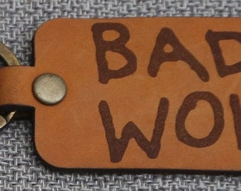 Bad Wolf Keychain