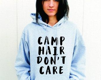 Camp Hair Don't Care (Hooded Sweatshirt)/ Camping Hoodie/ Camp Sweathshirt