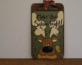 Reindeer Clipboard ~ Hand Painted Vintage Clipboard ~ Christmas Reindeer Decoration ~ Clipboard Art ~ Make The Season Bright!