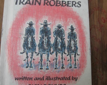 1980's Mr Yowder and Train Robbers Children's Book Glen Rounds - Western Author Kids Adventure Story Bank Snakes Wild West Outlaws Bad Guys