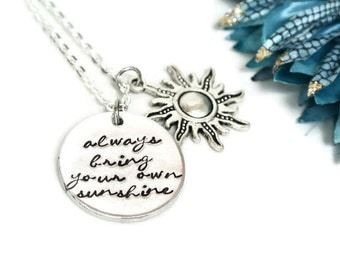 Always Bring Your Own Sunshine Hand Stamped Necklace | You Are My Sunshine Necklace | Hand Stamped Jewelry | Aluminum Necklace