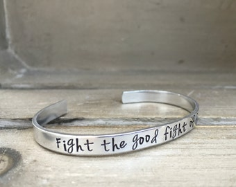 Fight the Good Fight of Faith 1 Timothy 6:12 Bible Verse Bracelet Scripture Bracelet Hand Stamped Aluminum Brass Copper Cuff Bracelet