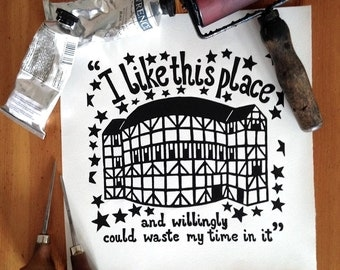 Globe Theatre Linocut print. Shakespeare quote 'I like this place…'  8x8inches.