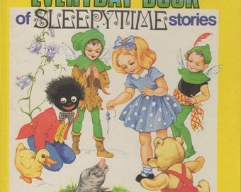 Enid Blyton's Everyday Book of Sleepytime Stories - DEAN & SON - 1975 - Illustrations by Rene Cloke