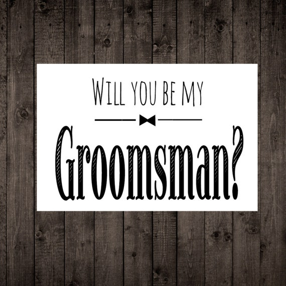 Ridiculous image for will you be my groomsman printable