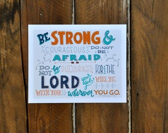 "Be strong and courageous. Joshua 1:9; 10""x8"" print; hand-lettered; navy, orange, grey, turquoise"