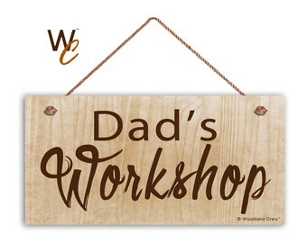 "Dad's Workshop Sign, Gift For Dad, Father's Day Gift, Wood Sign,  5"" x 10"" Sign, Shop Sign For Father, Gift For Him, Signs by Woodland Crew"