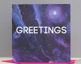 Space Greetings Card -Galaxy Card - Space Birthday Card - Galaxy friendship card - Geek Card - Stargazers card - Constellation Card
