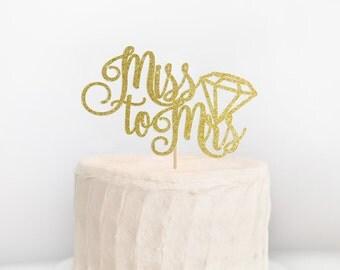 SALE - Miss to Mrs Cake Topper, Future Mrs Cake Topper, Bridal Shower Cake Topper, Bachelorette Decor, She Said Yes, Bridal Shower Decor