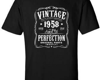 60th in 2018 Birthday Gift For Men and Women - Vintage 1958 Aged To Perfection Mostly Original Parts T-shirt Gift idea.  N-1958