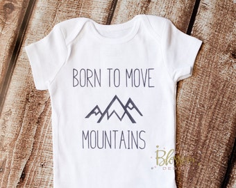 Newborn Outfit, Born to Move Mountains Shirt, Newborn Onesie, Baby Boy Clothes,  Shower Gift, Boys Outfit, Christian Onesie