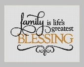 Family is Life's Greatest Blessing Counted Cross Stitch Pattern (11.5 x 8.07 in or 29.21 x 20.50 cm) download printable PDF Chart (4035)