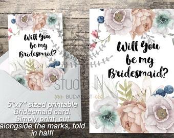 Will You Be My Bridesmaid, Printable Bridesmaid Card, Bridesmaid Proposal Card, Floral Bridesmaid Printable, Floral Bridesmaid Card