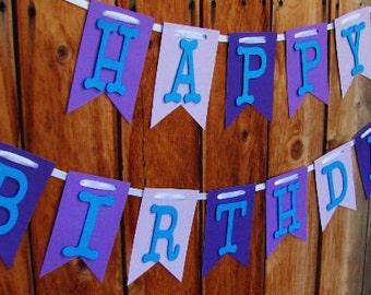 Happy Birthday Banner, Happy Birthday 1st Birthday, Purple and Blue