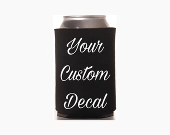 Customized Personalized Can Cooler  ENDLESS COLOR OPTIONS!